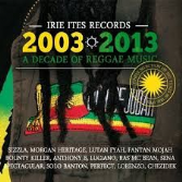 Various - 2003/2013 A Decade Of Reggae Music (Irie Ites) CD